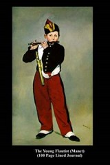 The Young Flautist (Manet) (100 Page Lined Journal) | Unique Journal |