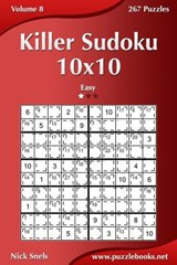 Killer Sudoku 10x10 - Easy - Volume 8 - 267 Puzzles | Nick Snels |