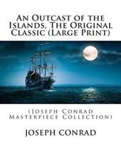An Outcast of the Islands, the Original Classic