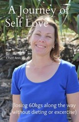 A Journey of Self Love (Losing 60kgs Along the Way) | Ms Cheri Ann Revill |