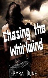 Chasing the Whirlwind (Dragon Within #2) | Kyra Dune |