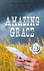 Amazing Grace (Hymns of the West, #3)