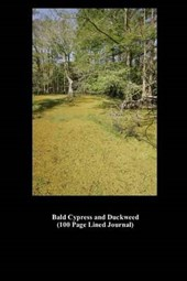 Bald Cypress and Duckweed (100 Page Lined Journal)