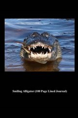 Smiling Alligator (100 Page Lined Journal) | Unique Journal |