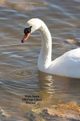 Mute Swan 100 Page Lined Journal | Unique Journal |
