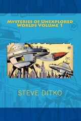 Mysteries of Unexplored Worlds | Mr Steve Ditko |
