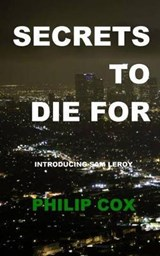 A Secret to Die for | Philip Cox |