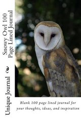 Snowy Owl 100 Page Lined Journal | Unique Journal |