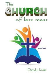 The Church of Less Mess