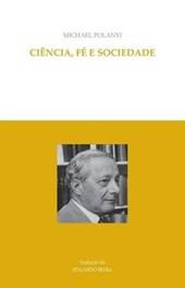 Ciencia, Fe E Sociedade
