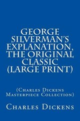George Silverman's Explanation, the Original Classic | Charles Dickens |