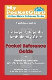 A Useful Approach to Emergent / Urgent & Ambulatory Care