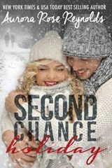 Second Chance Holiday | Aurora Rose Reynolds |