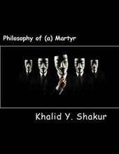 Philosophy of (A) Martyr