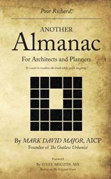 Poor Richard, Another Almanac for Architects and Planners | Mark David Major |