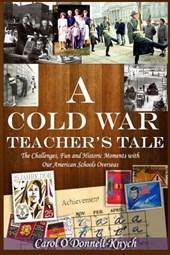 A Cold War Teacher's Tale