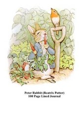 Peter Rabbit (Beatrix Potter) 100 Page Lined Journal