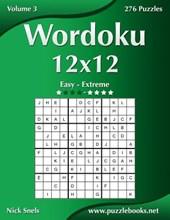 Wordoku 12x12 - Easy to Extreme - Volume 3 - 276 Puzzles