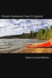 Filosofia Fundamental, Tomo III (Spanish)