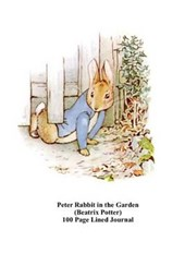 Peter Rabbit in the Garden (Beatrix Potter) 100 Page Lined Journal