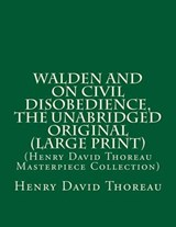 Walden and on Civil Disobedience, the Unabridged Original | Henry David Thoreau |