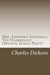 Mrs. Lirripers's Lodgings, the Unabridged Original | Charles Dickens |