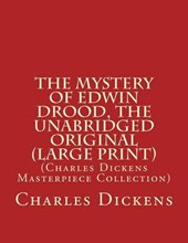 The Mystery of Edwin Drood, the Unabridged Original