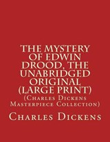 The Mystery of Edwin Drood, the Unabridged Original | Charles Dickens |