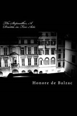 The Stepmother, a Drama in Five Acts | Honore De Balzac |