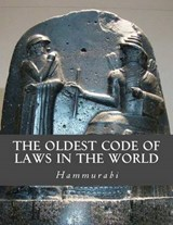 The Oldest Code of Laws in the World | Hammurabi |