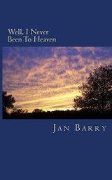 Well, I Never Been to Heaven | Jan Barry |