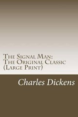 The Signal Man | Charles Dickens |