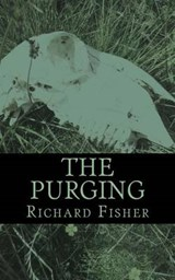 The Purging | Richard Fisher |
