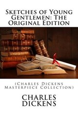 Sketches of Young Gentlemen | Charles Dickens |