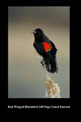 Red Winged Blackbird 100 Page Lined Journal | Unique Journal |