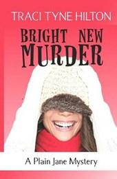 Bright New Murder