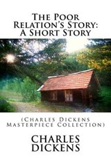 The Poor Relation's Story | Charles Dickens |