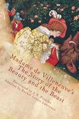 The Story of the Beauty and the Beast | Madame deVilleneuve |