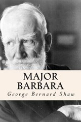 Major Barbara | George Bernard Shaw |
