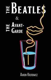 The Beatles & The Avant-Garde