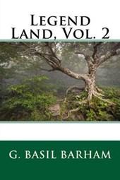 Legend Land, Vol.
