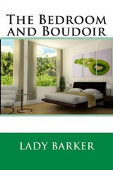 The Bedroom and Boudoir | Lady Barker |