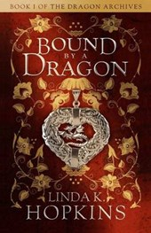 Bound by a Dragon | Linda K. Hopkins |