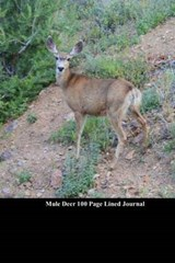 Mule Deer 100 Page Lined Journal | Unique Journal |