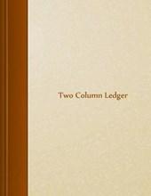 Two Column Ledger