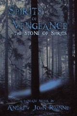 Spirits of Vengeance | Mr Andrew John Rainnie |