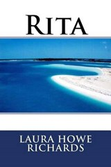 Rita | Laura Elizabeth Howe Richards |