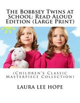 The Bobbsey Twins at School | Laura Lee Hope |