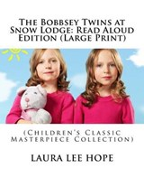 The Bobbsey Twins at Snow Lodge | Laura Lee Hope |