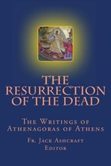 The Resurrection of the Dead | Fr Jack Ashcraft |